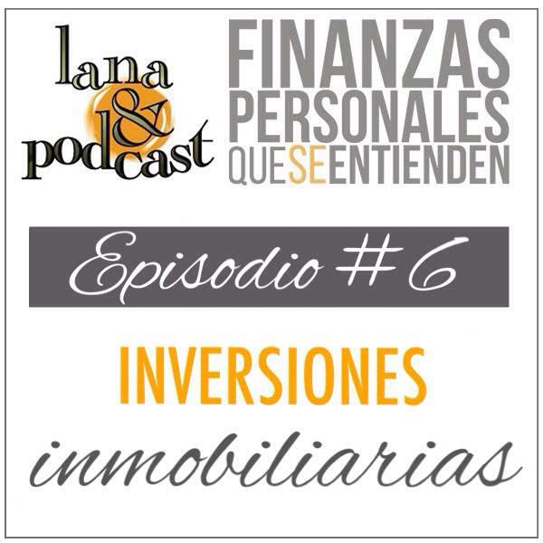 Inversiones inmobiliarias podcast 6 - Inversiones inmobiliarias ...