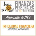Infidelidad financiera: engaños y traiciones de dinero. Como prevenir y remedios para superarlos
