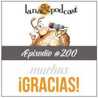 Gracias Podcast #200