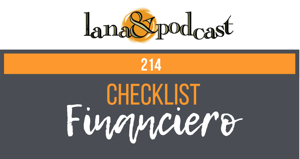 Checklist financiero podcast #214