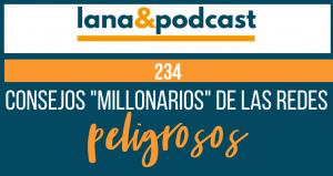 """Consejos """"millonarios"""" en las redes peligrosos #234"""